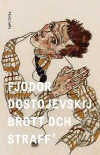 Brott och straff 1 av Fjodor Dostojevskij