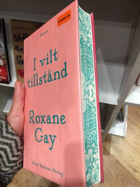 I vilt tillstånd av Roxane Gay