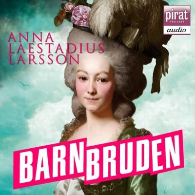 Barnbruden av Anna Laestadius Larsson
