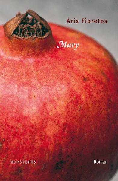 Mary av Aris Fioretos