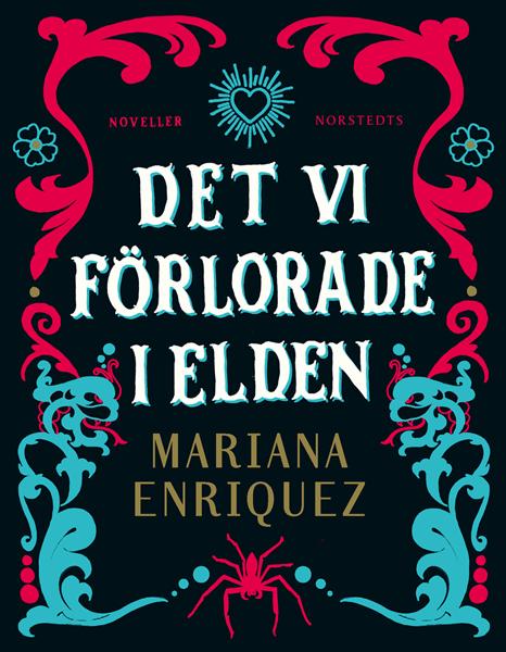 Det vi förlorade i elden av Mariana Enriquez