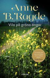 Vila på gröna ängar av Anne B. Ragde