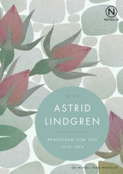 Prinsessan som inte ville leka av Astrid Lindgren