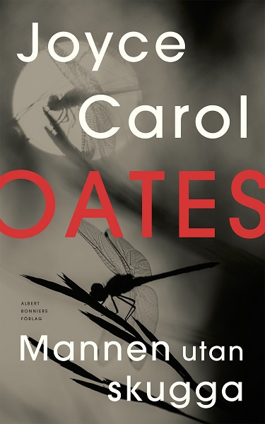 Mannen utan skugga av Joyce Carol Oates