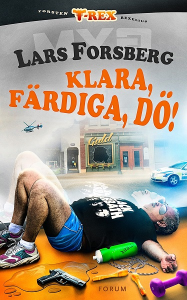 Klara, färdiga, dö! av Lars Forsberg