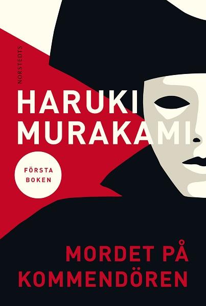 Mordet på kommendören. Första boken av Haruki Murakami