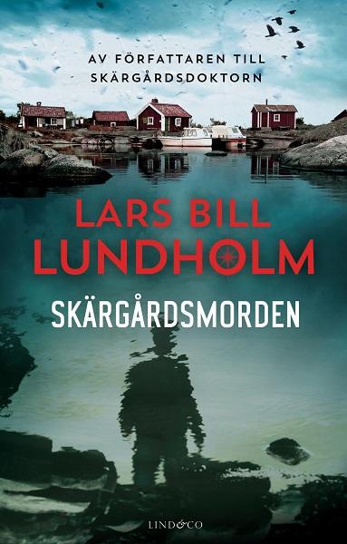 Skärgårdsmorden av Lars Bill Lundholm