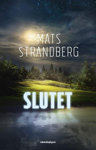 Slutet av Mats Strandberg