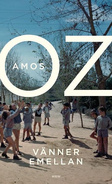 Vänner emellan av Amos Oz