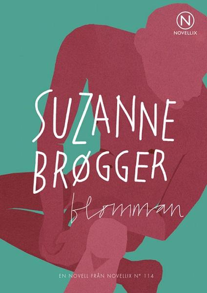 Blomman av Suzanne Brøgger