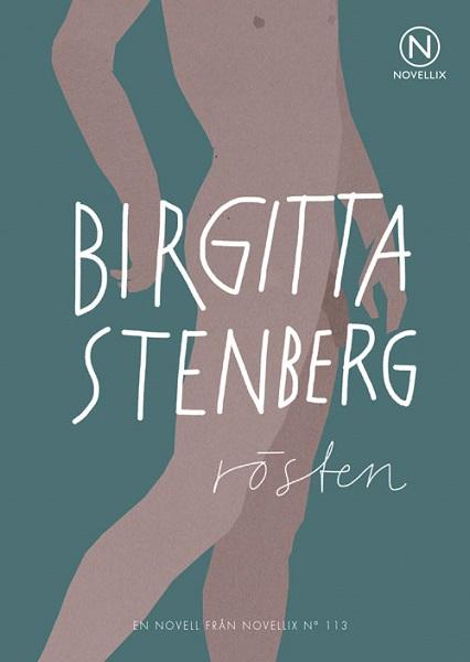 Rösten av Birgitta Stenberg