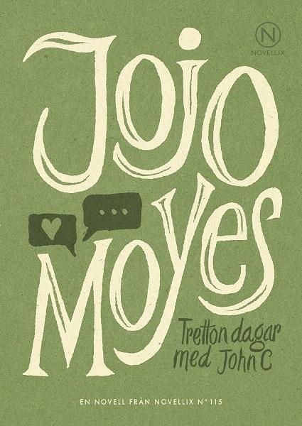 Tretton dagar med John C av Jojo Moyes