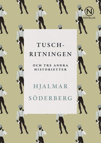 Tuschritningen och tre andra historietter av Hjalmar Söderberg