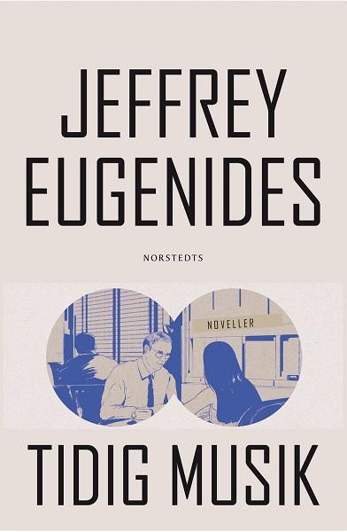 Tidig musik av Jeffrey Eugenides