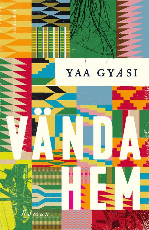 Vända hem av Yaa Gyasi