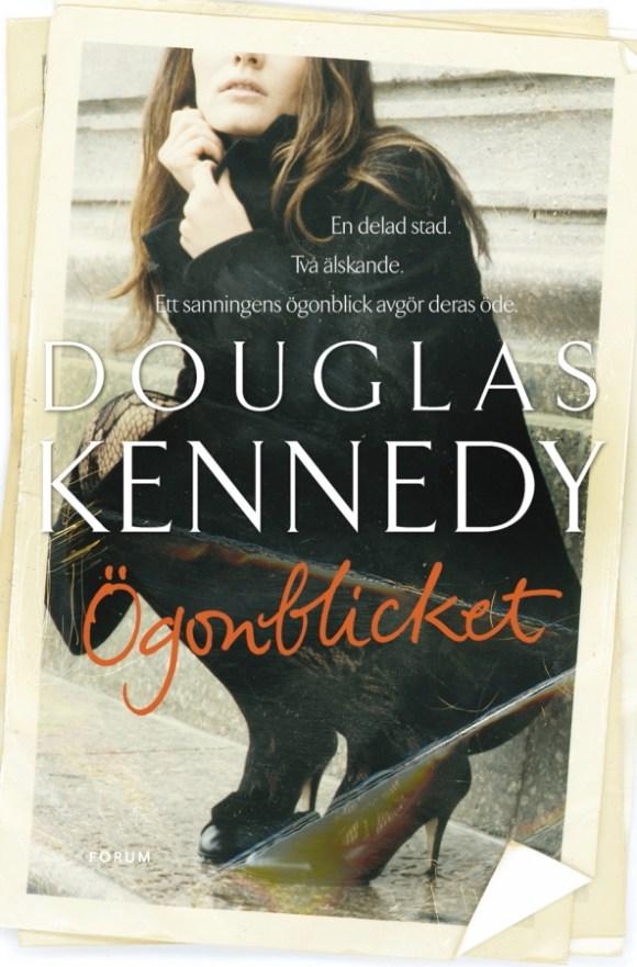 Ögonblicket av Douglas Kennedy