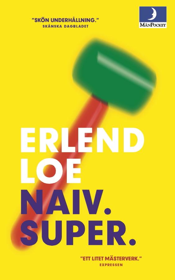 Naiv. Super. av Erlend Loe