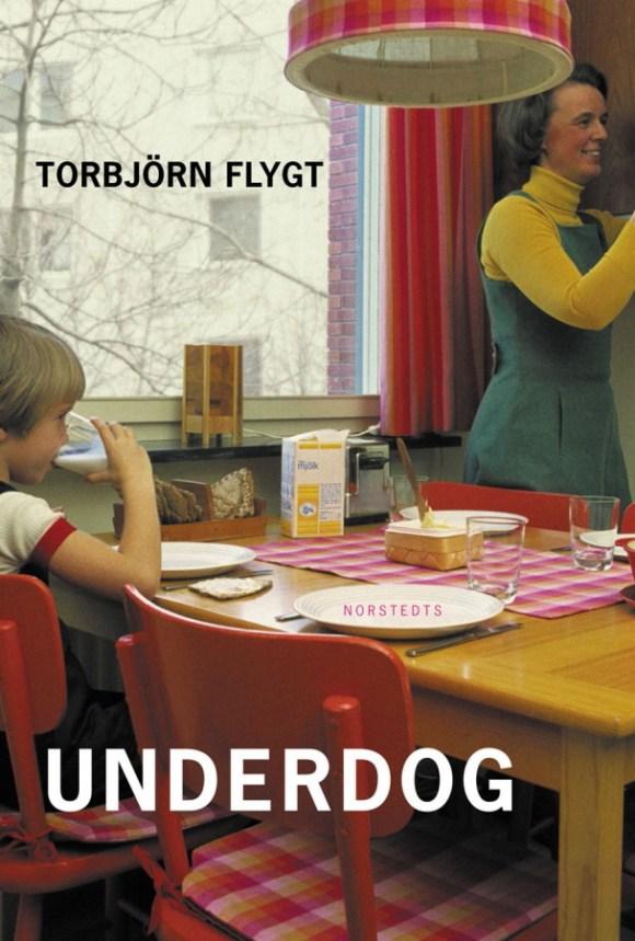 Underdog av Torbjörn Flygt