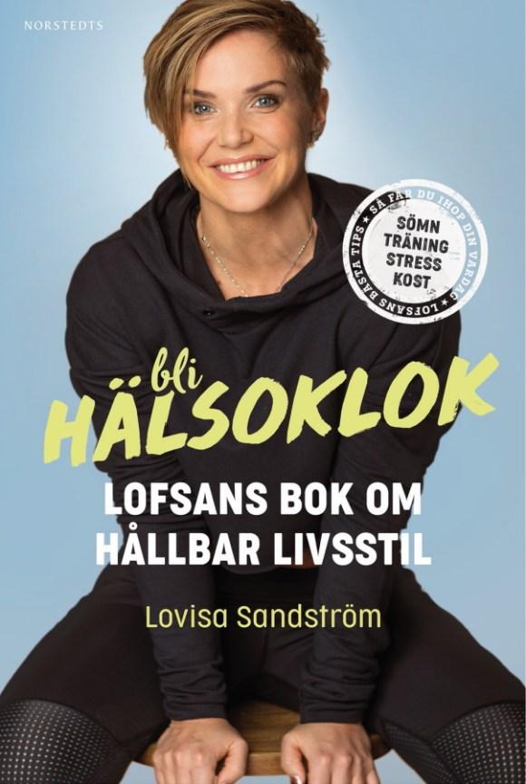 Bli hälsoklok av Lovisa Sandström