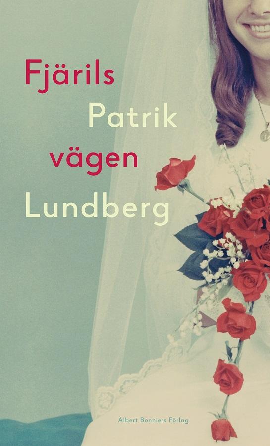 Fjärilsvägen av Patrik Lundberg