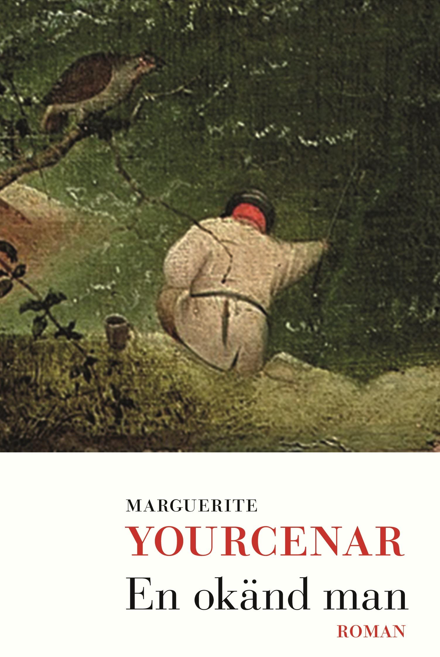 En okänd man av Marguerite Yourenar