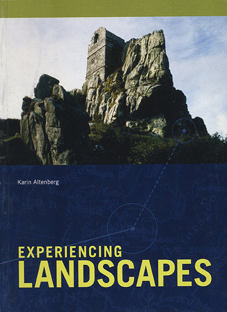 Experiencing Landscapes