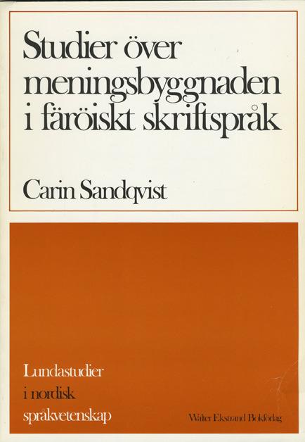 Studier över meningsbyggnaden i färöiskt skriftspråk