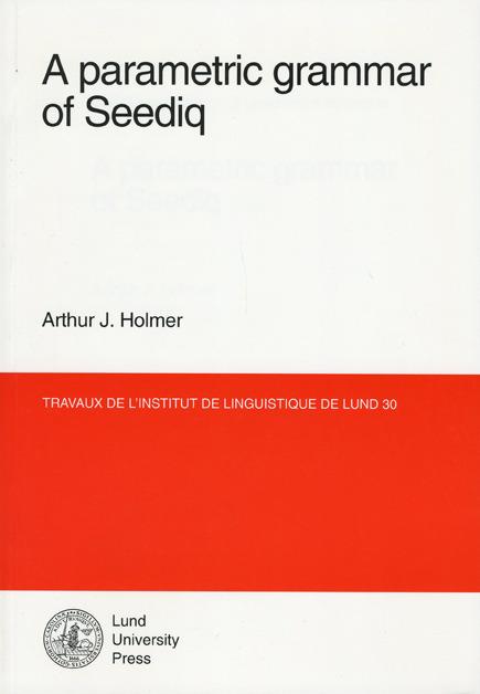 A parametric grammar of Seediq