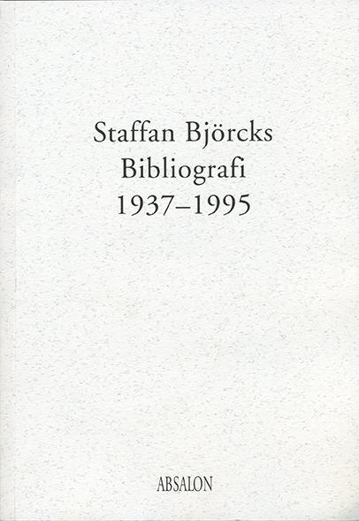 Staffan Björcks bibliografi