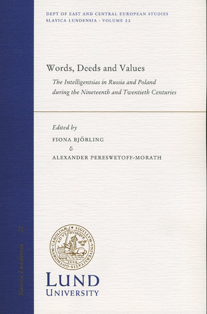Words, Deeds and Values