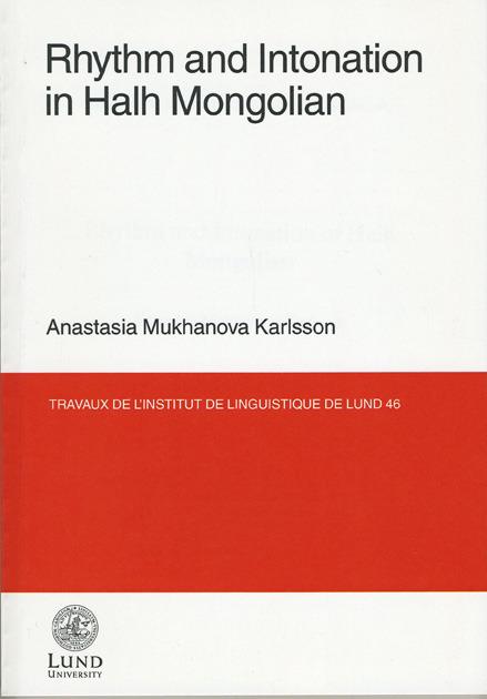 Rhythm and Intonation in Halh Mongolian