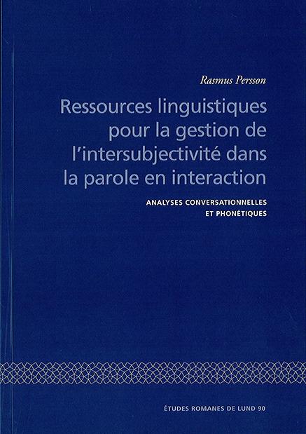 Ressources linguistiques pour la gestion de l'intersubjectivité dans la parole en interaction