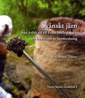 Skånskt järn från Arilds tid till Frans Suells dagar