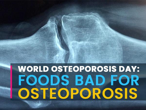 worldosteoporosisday foodsbadforosteoporosis 1603124676