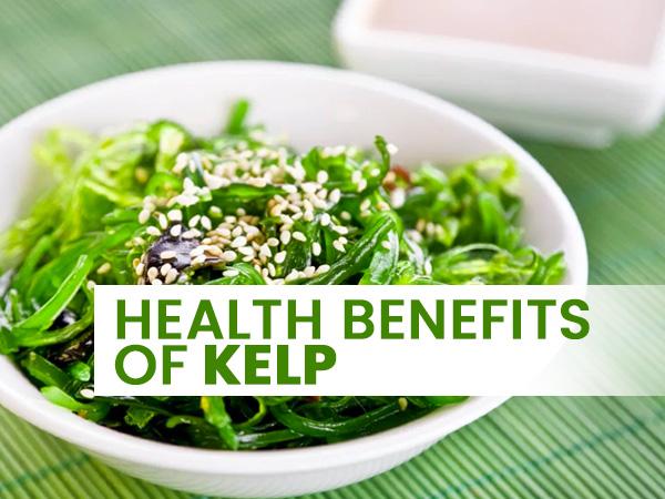 Health Benefits Of Kelp