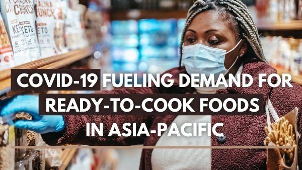 COVID-19 एशिया-प्रशांत में रेडी-टू-कुक खाद्य पदार्थों की बढ़ती मांग, वैश्विक डेटा कहते हैं