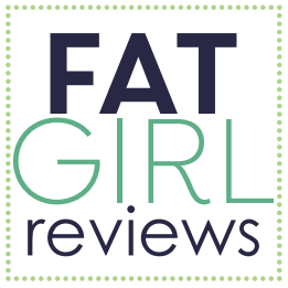 Bold Resources: Fat Girl Reviews