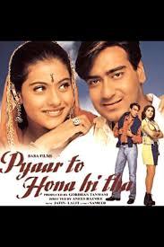 Pyaar To Hona Hi Tha Day-wise Box Office Collection & Worldwide
