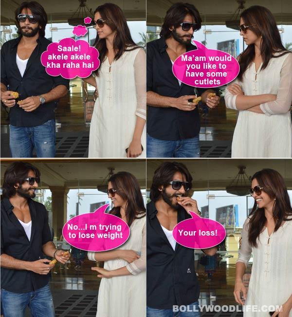 Ranveer Singh has Deepika Padukone insplits!