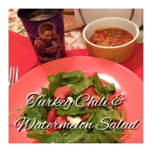 Turkey Chili & Watermelon Salad