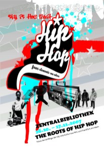 Din A1 Plakat Poster The Roots of HipHop, Frankfurt 2007