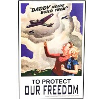 POSTER – To Protect Our Freedom