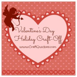 Valentines Day Craft-Off from Craft Quickies