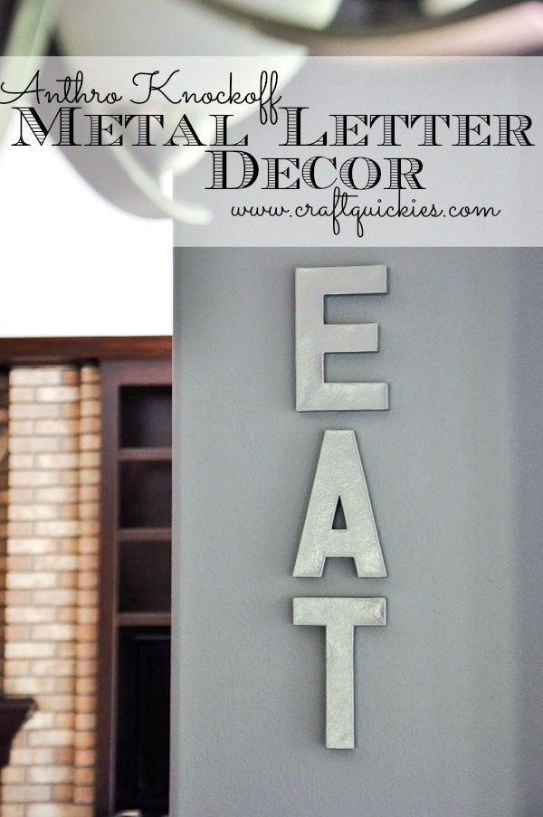 Anthro Knockoff Metal Letters - EAT for the kitchen or any number of words for other rooms!