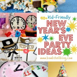 New Year's Eve Party Ideas 40+ Kid Friendly Suggestions