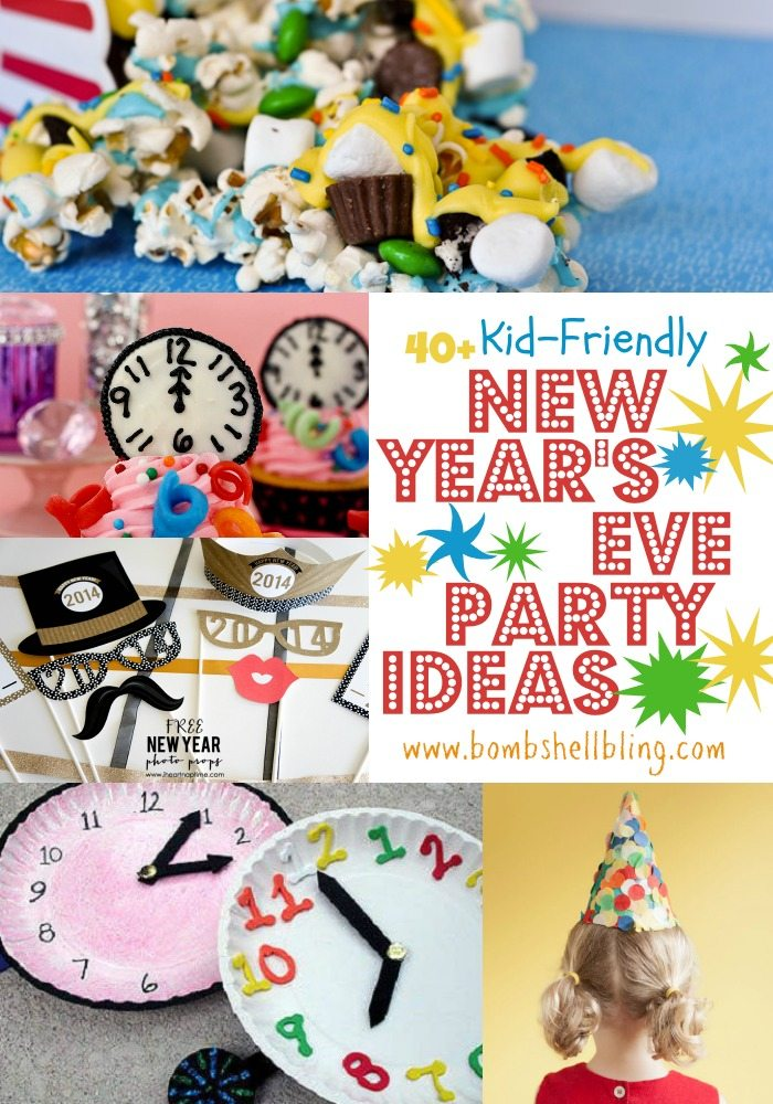 40+ New Year's Eve Party Ideas for food, decorations, activities, and more to make your kid-friendly New Years Eve Party a ball!