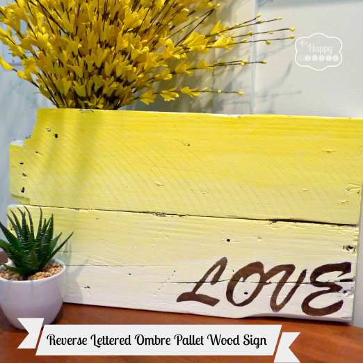 +reverse-lettered-ombre-pallet-wood-sign-thumbnail-at-thehappyhousie