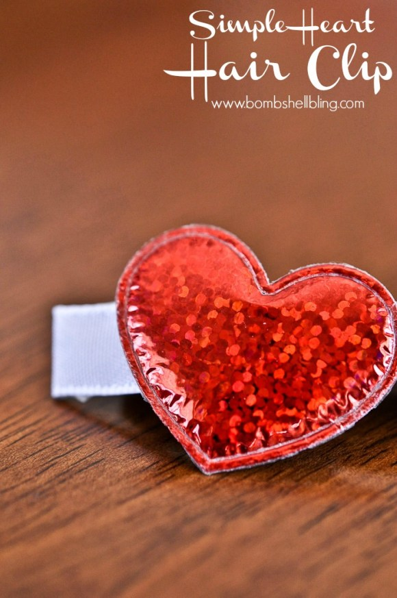 Make this simple heart hair cilp in five minutes flat!  Too cute!!