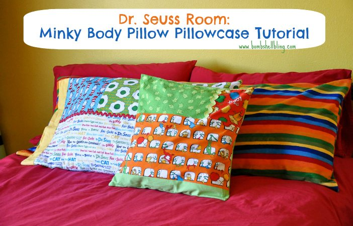 Dr Seuss Room Minky Body Pillow Pillowcase Tutorial