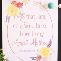 """Angel Mother"" Abraham Lincoln Quote Printable"